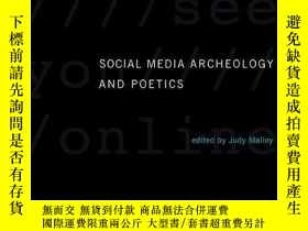 二手書博民逛書店Social罕見Media Archeology And PoeticsY256260 不祥 The Mit