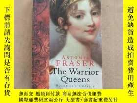 二手書博民逛書店The罕見Warrior Queens:Boadicea s C