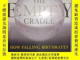 二手書博民逛書店英文原版罕見The Empty Cradle by Philli