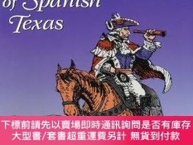 二手書博民逛書店Explorers罕見And Settlers Of Spanish TexasY255174 Chipman