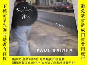 二手書博民逛書店FOLLOW罕見ME PAUL GRINER跟我來保羅格林納Y2