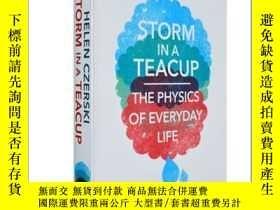 二手書博民逛書店英文原版茶杯裏的風暴Storm罕見in a Teacup Helen Czerski海倫·切爾斯基暢銷科普讀物