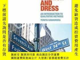 二手書博民逛書店Doing罕見Research In Fashion And DressY364682 Yuniya Kawa