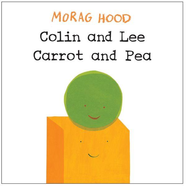 【作家:Morag Hood 】COLIN AND LEE CARROT AND PEA/硬頁書 《主題:共融.合作.分享.友誼》