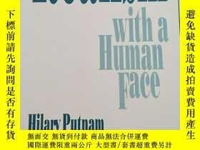二手書博民逛書店Realism罕見with a Human Face 【英文原版, 佳品】Y11617 Hilary Putn
