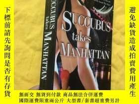 二手書博民逛書店Succubus罕見Takes Manhattan(英文原版)Y