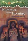 Magic Tree House #03: Mummies in the Morning