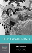 二手書《The Awakening: An Authoritative Text, Biographical and Historical Contexts, Criticism》 R2Y ISBN:0393960579