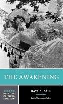 二手書《The Awakening: An Authoritative Text, Biographical and Historical Contexts, Criticism》 R2Y ISBN:0393960579