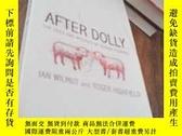 二手書博民逛書店After罕見Dolly. The Uses and Misuses of Human CloningY236
