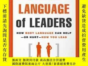 二手書博民逛書店The罕見Silent Language of Leaders: How Body Language Can He