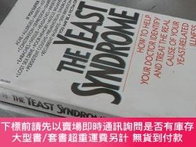 二手書博民逛書店The罕見yeast syndrome : How to help your doctor identify an