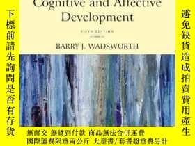 二手書博民逛書店Piaget s罕見Theory Of Cognitive And Affective Development
