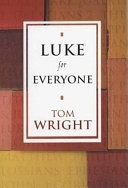 二手書博民逛書店 《Luke for Everyone》 R2Y ISBN:0281053006│Society for Promoting Christian