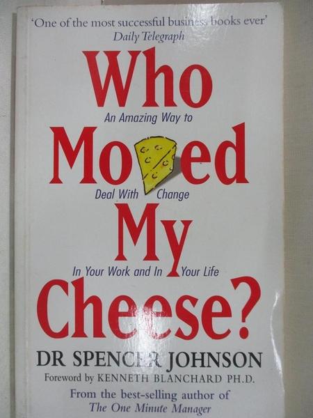 【書寶二手書T1/勵志_BFO】Who Moved My Cheese_史賓賽.強森