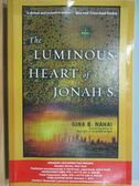 【書寶二手書T2/原文小說_MOF】The Luminous Heart of Jonah S.