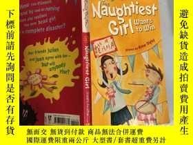 二手書博民逛書店The罕見Naughtiest Girl wants to win:最淘氣的 女孩想贏-,Y200392