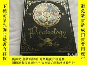 二手書博民逛書店Pirateology:罕見A Pirate Hunter s CompanionY8204