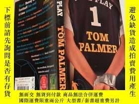 二手書博民逛書店foul罕見play tom palmer 犯規湯姆·帕默Y200392 不祥