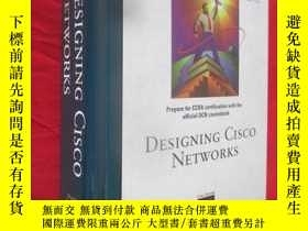 二手書博民逛書店DESIGNING罕見CISCO NETWORKS(Edited by Diane Teare) (16開,精裝)