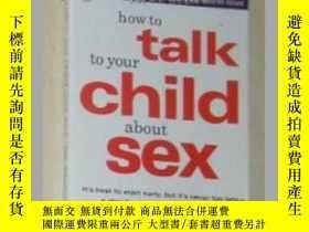 二手書博民逛書店【英文原版書】罕見How To Talk To Your Chi