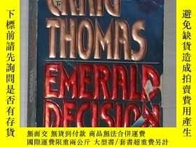 二手書博民逛書店英文原版罕見Emerald Decision by Craig