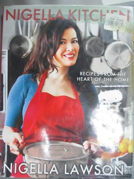 【書寶二手書T8/餐飲_EON】Nigella Kitchen: Recipes from the Heart of the Home_Lawson, Nigella/ Parsons, Lis (PHT)