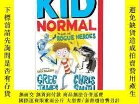 二手書博民逛書店麻瓜小子和痞子英雄罕見英文原版 Kid Normal and t