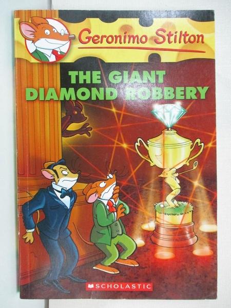【書寶二手書T1/原文小說_CVQ】The Giant Diamond Robbery_Stilton, Geronimo