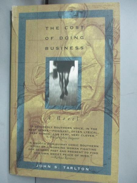 【書寶二手書T1/原文小說_OGP】The Cost of Doing Business_Tarlton, John S.