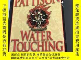 二手書博民逛書店ellot罕見pattison water touching s