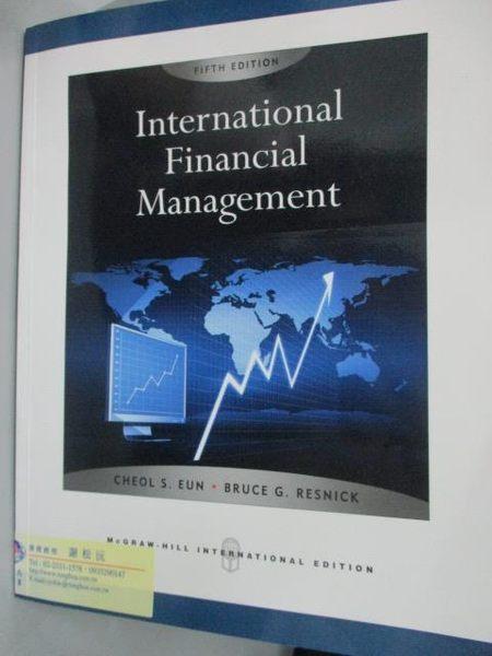 【書寶二手書T5/大學商學_YIV】International Financial Management 5/e_Eun