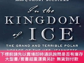 二手書博民逛書店In罕見the Kingdom of Ice: The Grand and Terrible Polar Voya