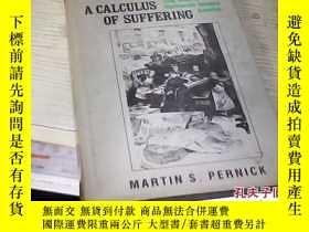 二手書博民逛書店A罕見CALCULUS OF SUFFERINGY27345 A CALCULUS OF SUFFERING