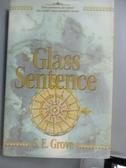 【書寶二手書T7/原文小說_NCR】The Glass Sentence_Grove, S. E.
