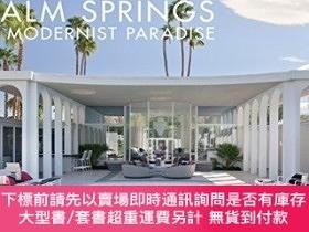 二手書博民逛書店Palm罕見Springs: A Modernist ParadiseY454646 Tim Street-P