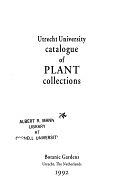 二手書博民逛書店 《Utrecht University Catalogue of Plant Collections》 R2Y ISBN:0030234174