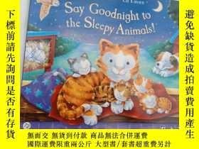 二手書博民逛書店英文原版罕見少兒繪本 Say Goodnight to the