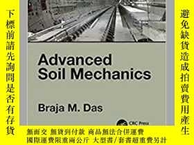 二手書博民逛書店【罕見】Advanced Soil Mechanics Fifth EditionY27248 DAS CRC