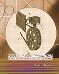 二手書博民逛書店《Machines and Mechanisms: Applied Kinematic Analysis (3rd Edition)》 R2Y ISBN:0131837761