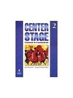 二手書博民逛書店《Center Stage 2: Grammar to Comm