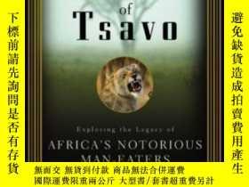 二手書博民逛書店The罕見Lions Of Tsavo : Exploring The Legacy Of Africa s No