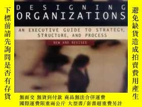 二手書博民逛書店Designing罕見Organizations: An Executive Guide To Strategy