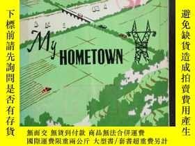 二手書博民逛書店My罕見Hometown-Six Reportage Artic