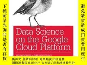 二手書博民逛書店Data罕見Science On The Google Cloud Platform: Implementing