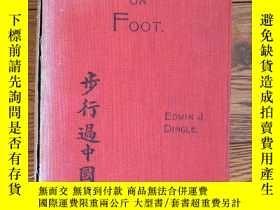 二手書博民逛書店1911年罕見Across China on Foot 步行過中