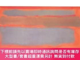 二手書博民逛書店Mark罕見Rothko: Break into the Light,馬克·羅斯科 藝術畫冊Y238343 S