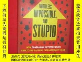 二手書博民逛書店Worthless,罕見Impossible and Stupi