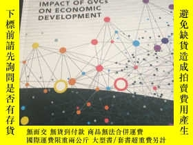 二手書博民逛書店Measuring罕見and analyzing the impact of gvcs on economic d