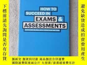 二手書博民逛書店How罕見to Succeed in Exams & Asses